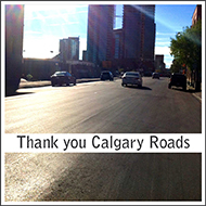 Thank You Calgary Roads!